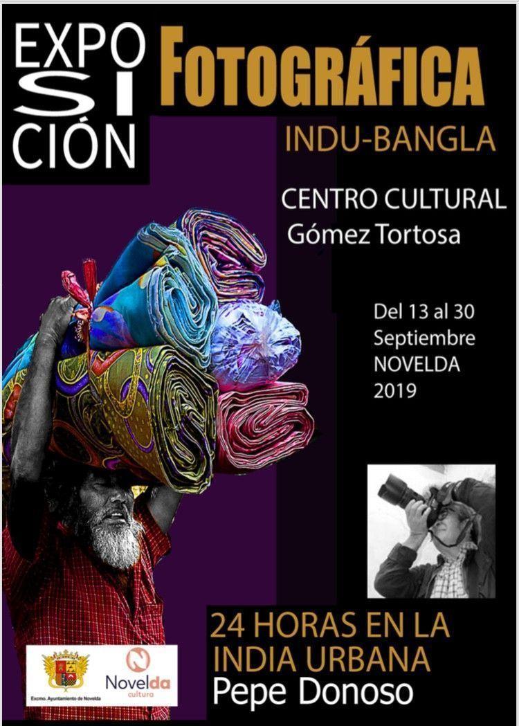"""Ayuntamiento de Novelda Fotografía-Pepe-Donoso.-Sept.-2019-1 Exposición Fotográfica """"24 Horas en la India Urbana"""""""