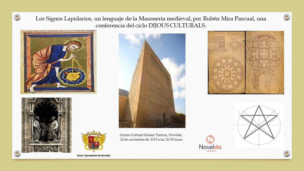 """Ayuntamiento de Novelda Rubén-Mira-Pascual-LOS-SIGNOS-LAPIDARIOS Conferencia """"Los Signos Lapidarios, un lenguaje de la masonería medieval"""""""