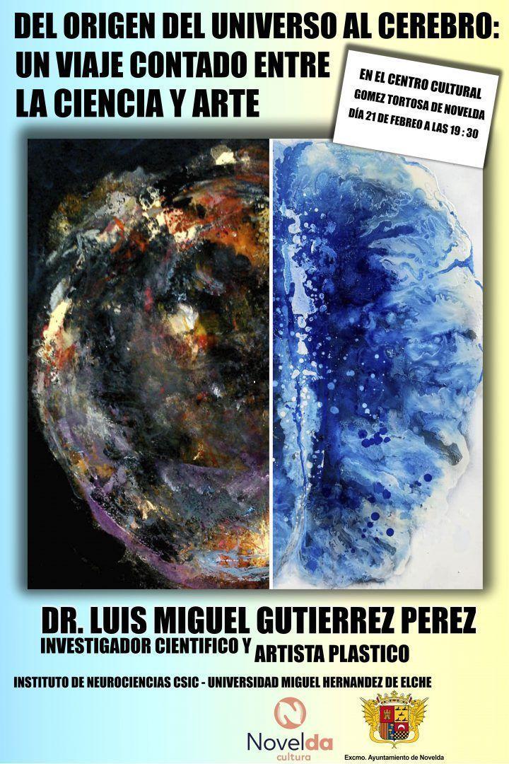 Ayuntamiento de Novelda Carte_-LA-CIENCIA-Y-EL-ARTE Del origen del Universo al Cerebro: Un viaje contado entre la ciencia y arte